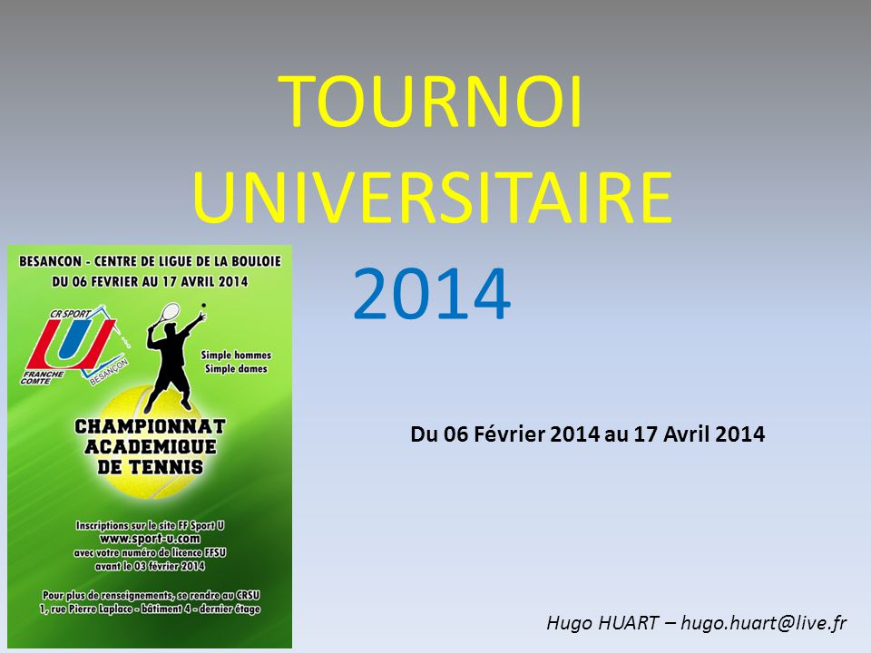 TOURNOI UNIVERSITAIRE 2014
