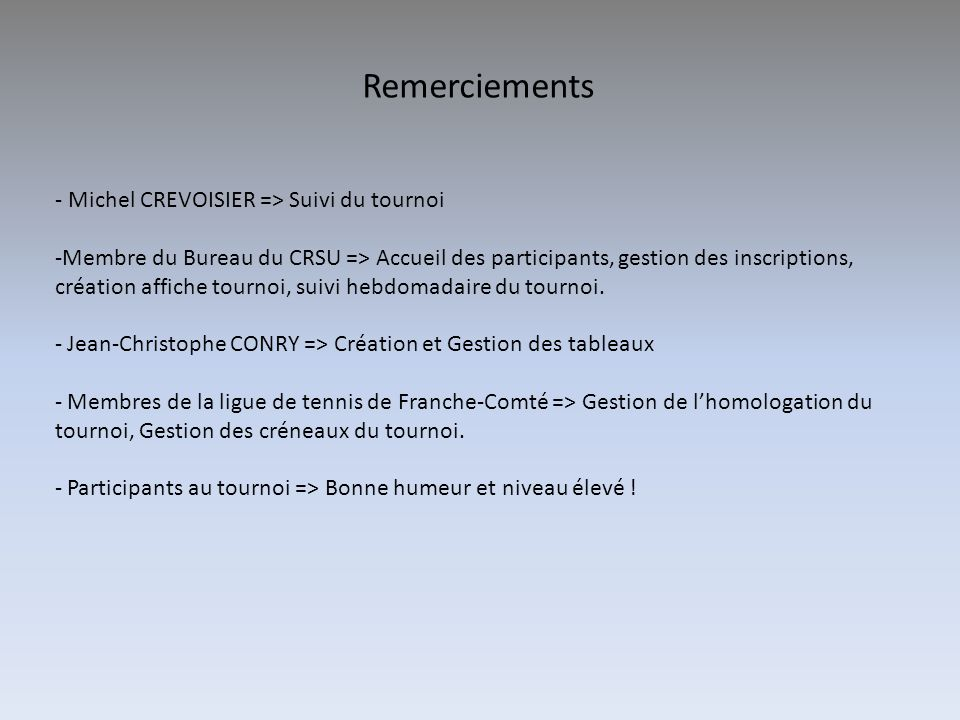 Remerciements - Michel CREVOISIER => Suivi du tournoi