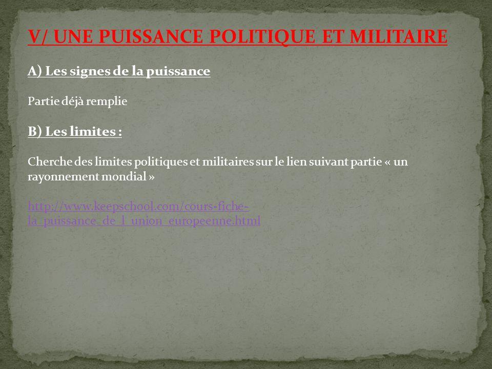 V/ UNE PUISSANCE POLITIQUE ET MILITAIRE