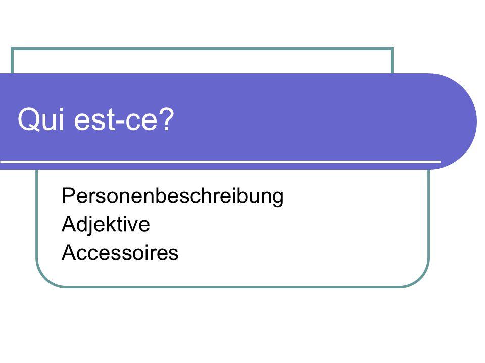 Personenbeschreibung Adjektive Accessoires