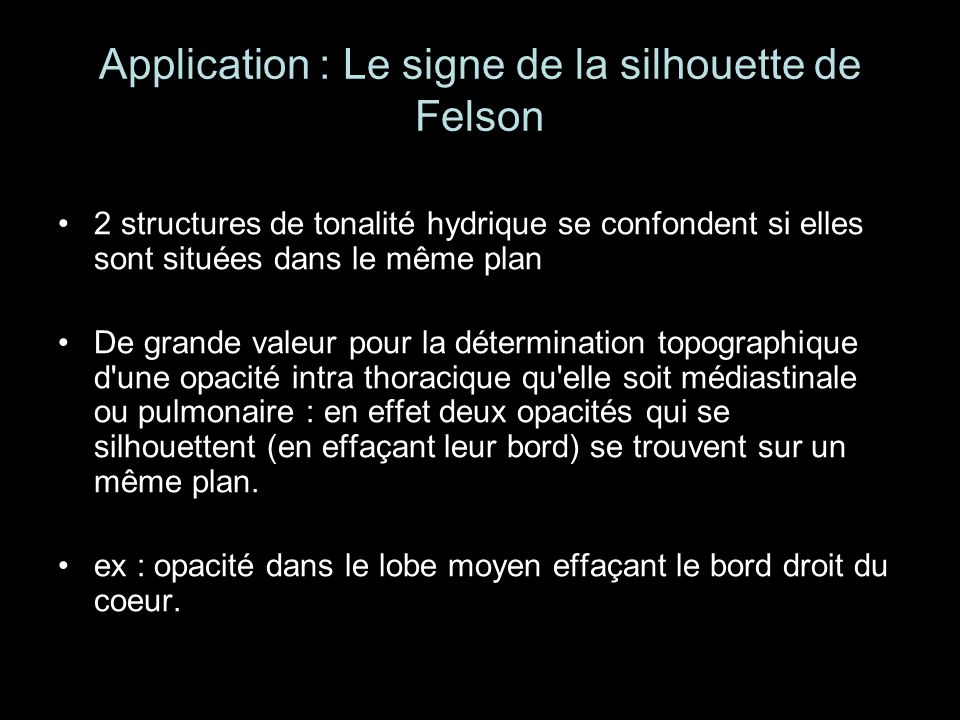 Application : Le signe de la silhouette de Felson