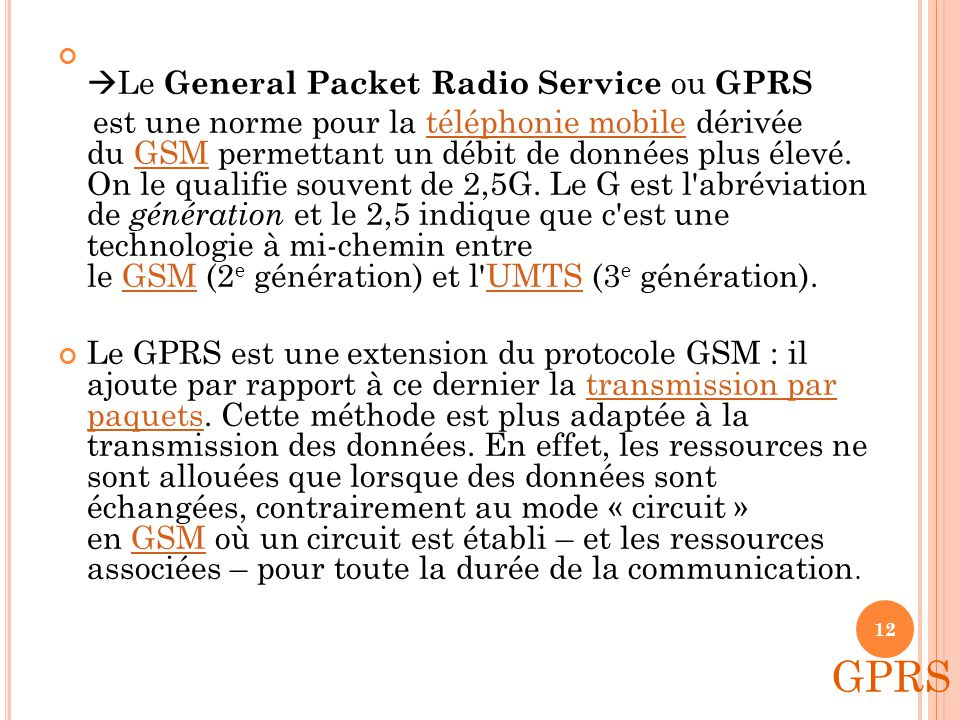 GPRS Le General Packet Radio Service ou GPRS