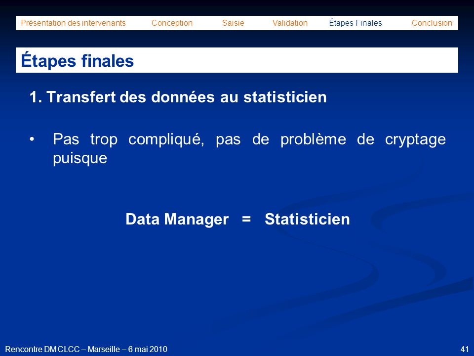 Data Manager = Statisticien
