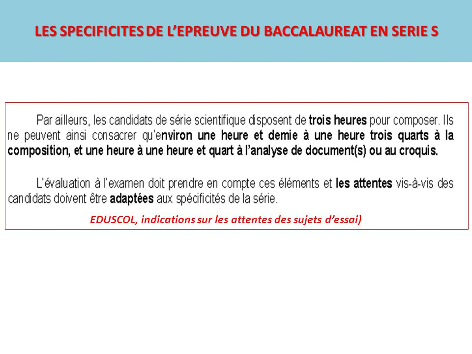 LES SPECIFICITES DE L'EPREUVE DU BACCALAUREAT EN SERIE S