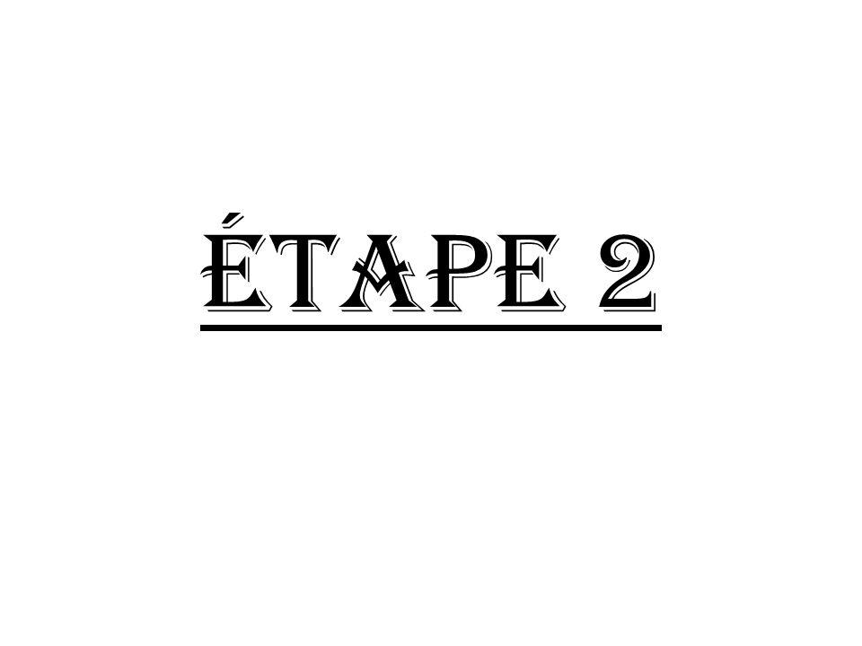 Étape 2