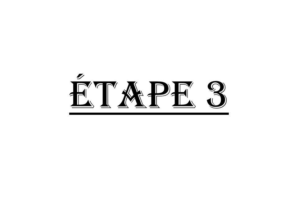 Étape 3