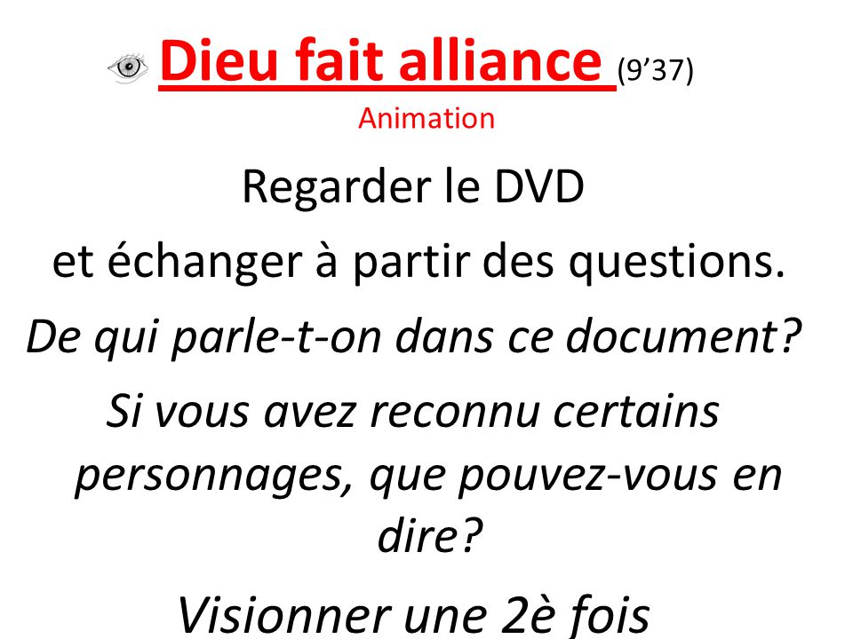 Dieu fait alliance (9'37) Animation
