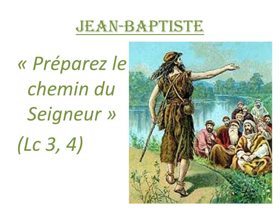 « Préparez le chemin du Seigneur » (Lc 3, 4)