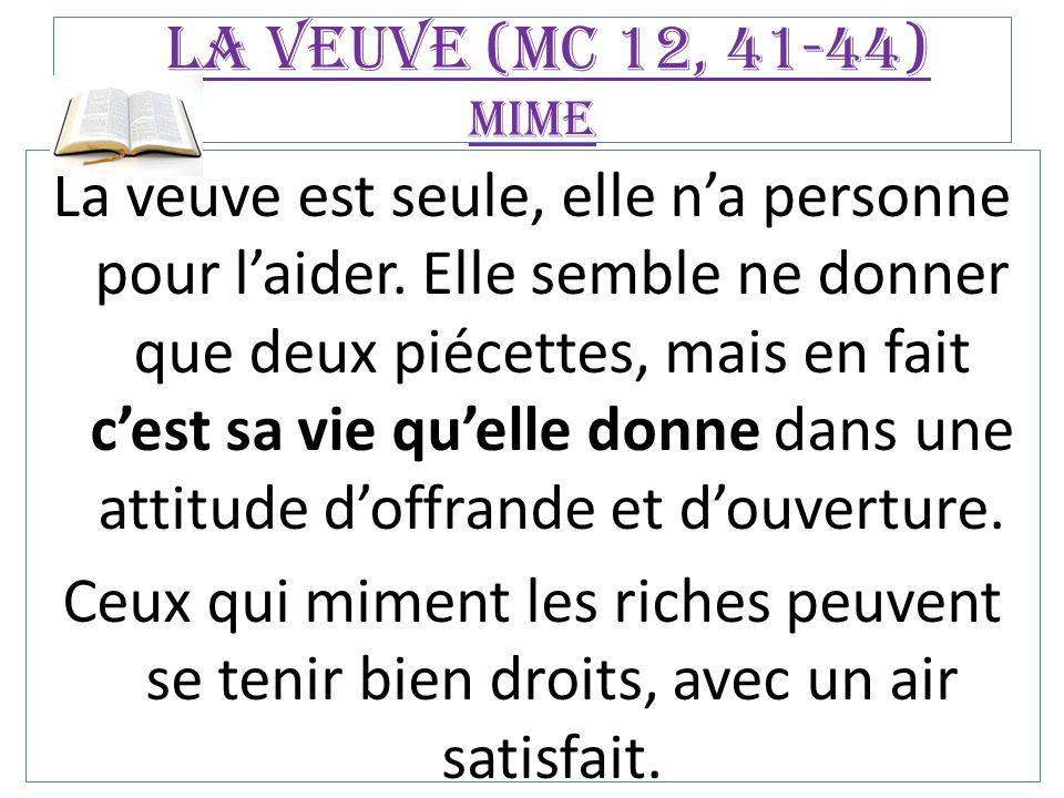 La veuve (Mc 12, 41-44) mime