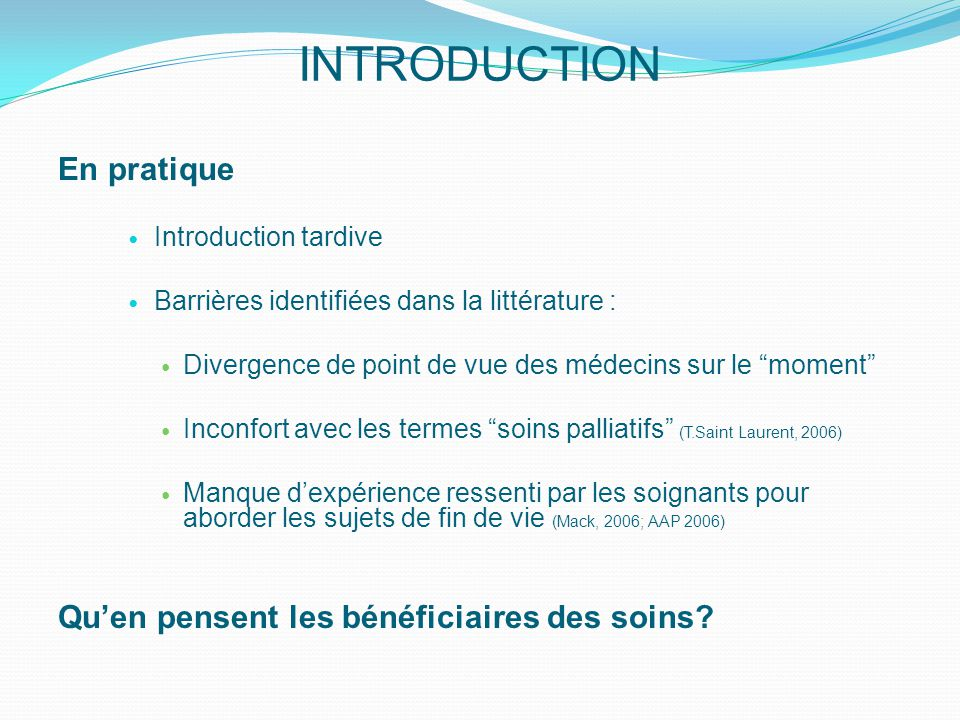 INTRODUCTION En pratique Qu'en pensent les bénéficiaires des soins