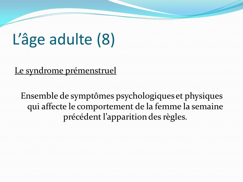 L'âge adulte (8)