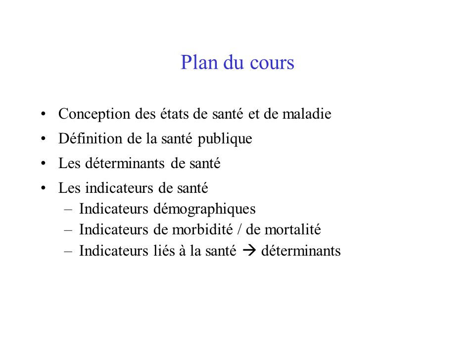Plan du cours Conception des états de santé et de maladie