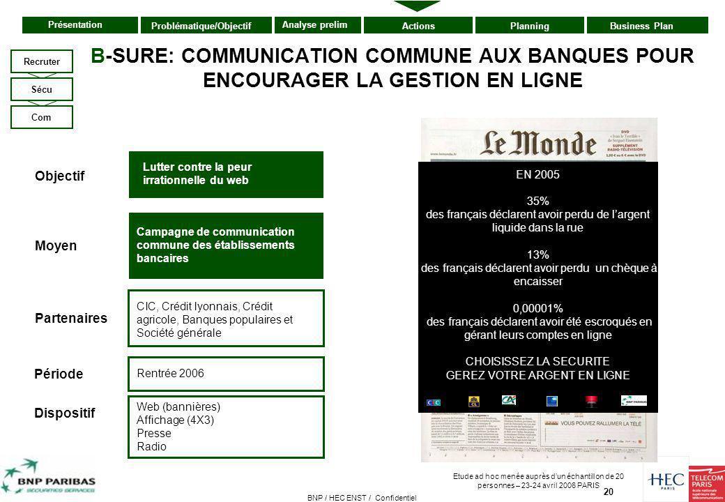 B-SURE: COMMUNICATION COMMUNE AUX BANQUES POUR ENCOURAGER LA GESTION EN LIGNE