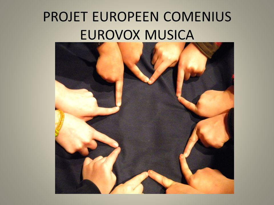 PROJET EUROPEEN COMENIUS EUROVOX MUSICA