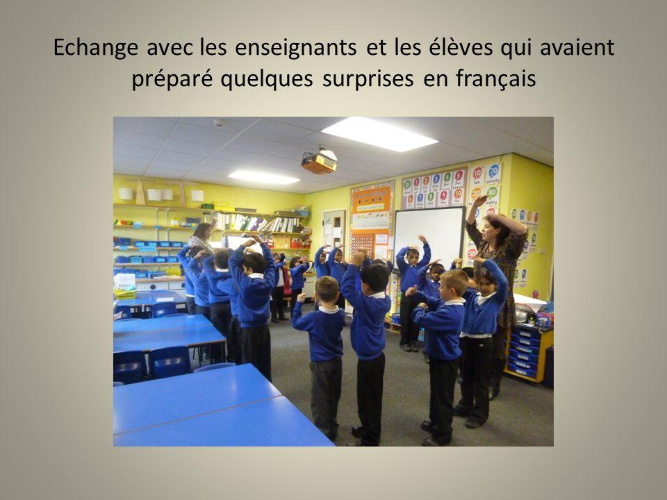 Echange avec les enseignants et les élèves qui avaient préparé quelques surprises en français