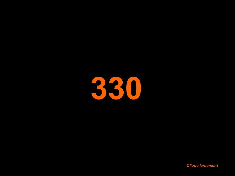 330 Clique lentement Clique lentement