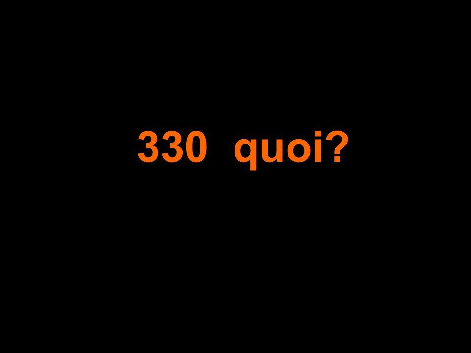 330 quoi