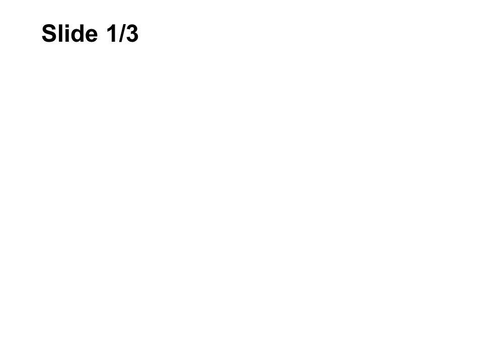 Slide 1/3