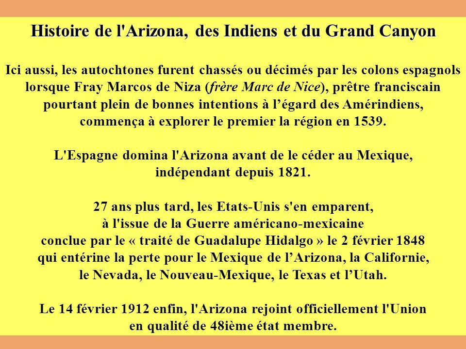 Histoire de l Arizona, des Indiens et du Grand Canyon