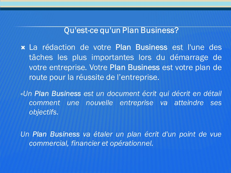 Qu est-ce qu un Plan Business
