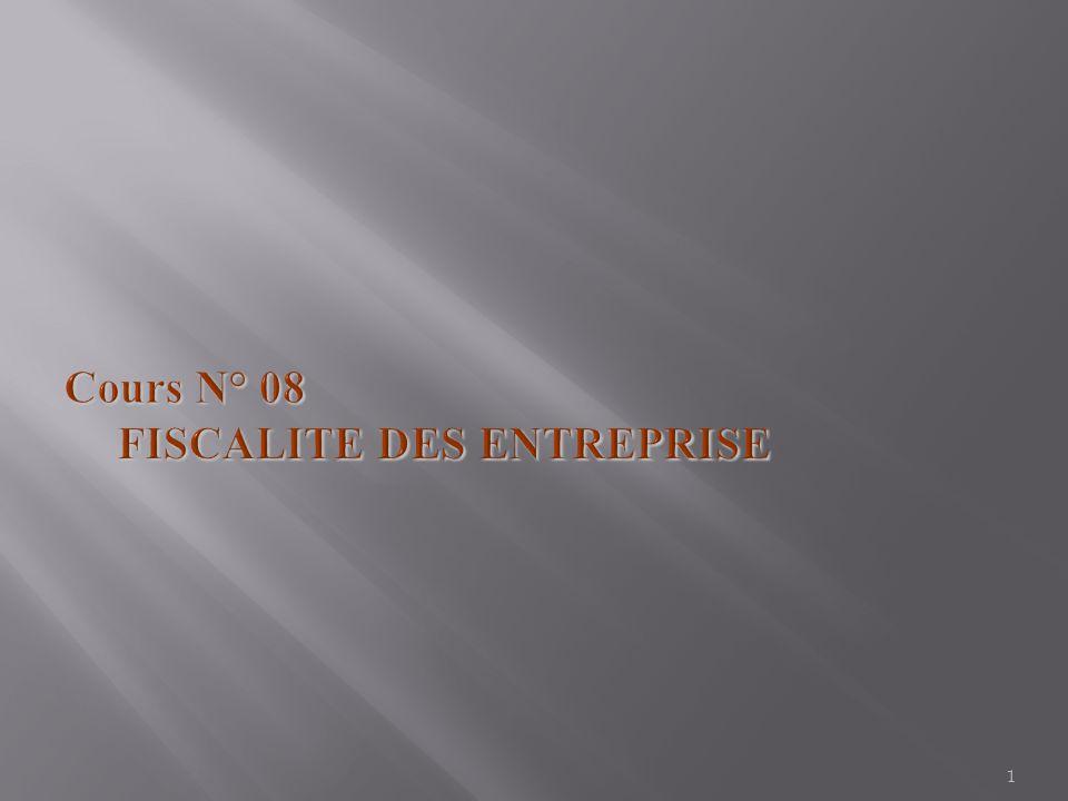 Cours N° 08 FISCALITE DES ENTREPRISE