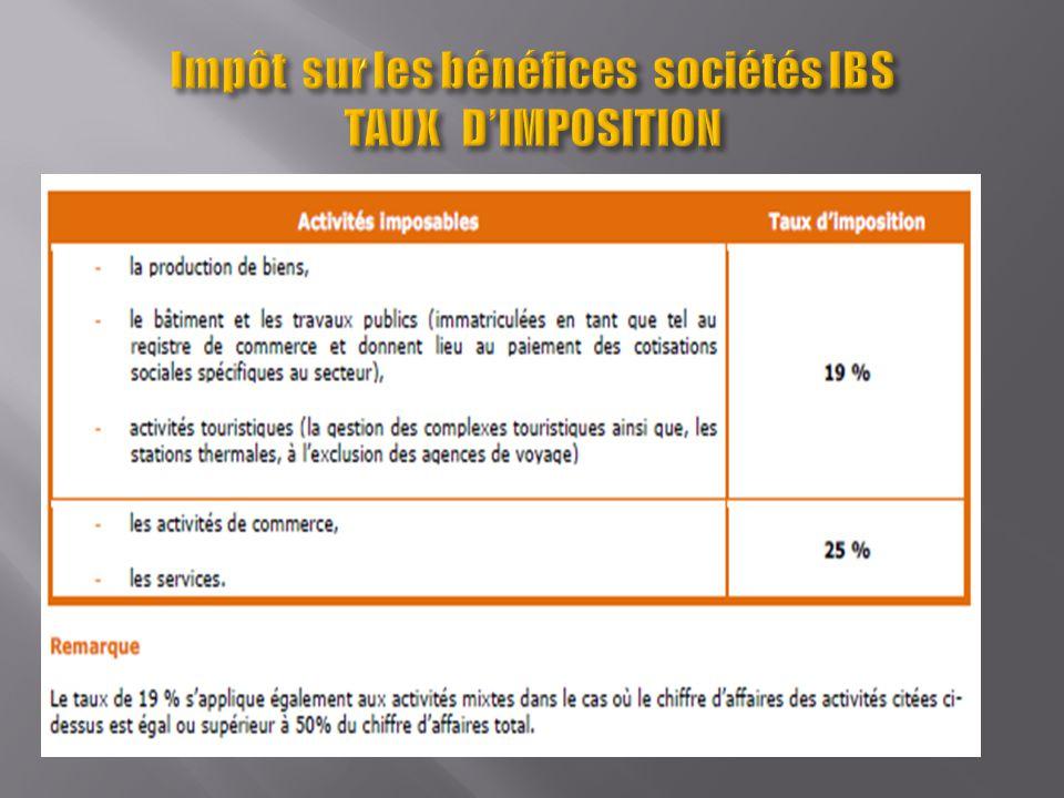 Impôt sur les bénéfices sociétés IBS TAUX D'IMPOSITION