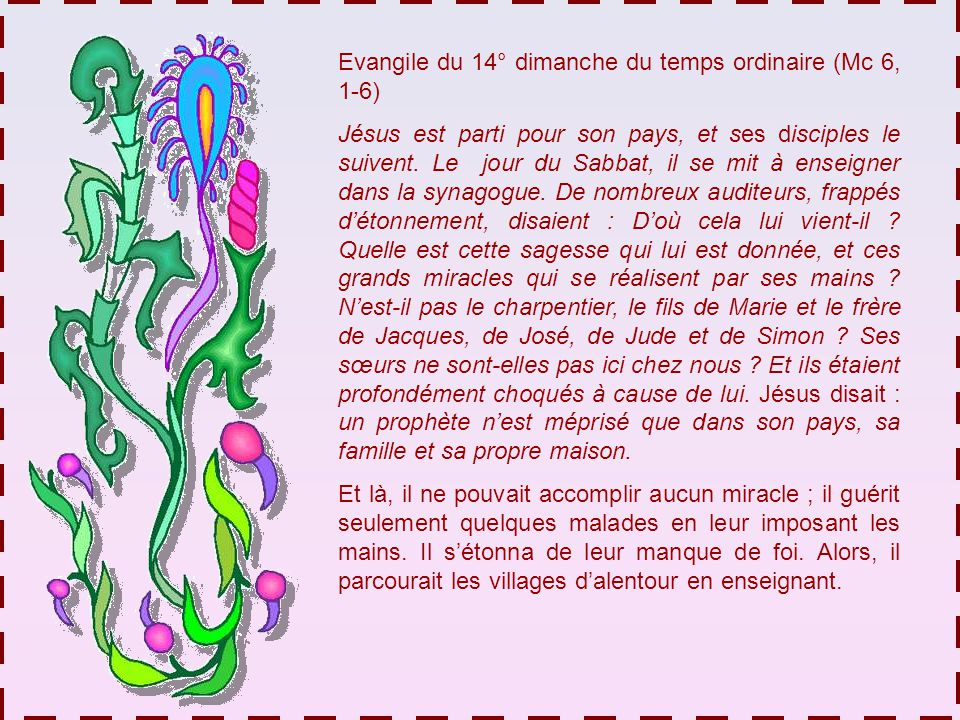 Evangile du 14° dimanche du temps ordinaire (Mc 6, 1-6)