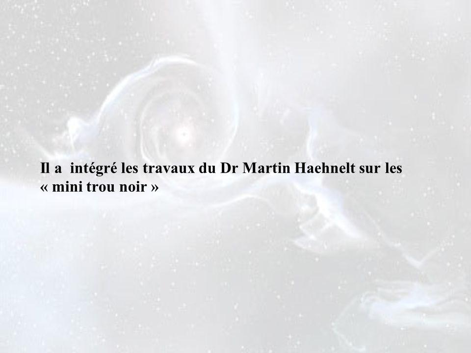 Il a intégré les travaux du Dr Martin Haehnelt sur les « mini trou noir »