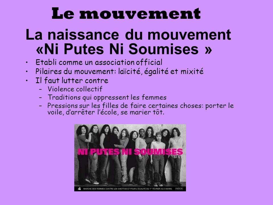 Le mouvement La naissance du mouvement «Ni Putes Ni Soumises »