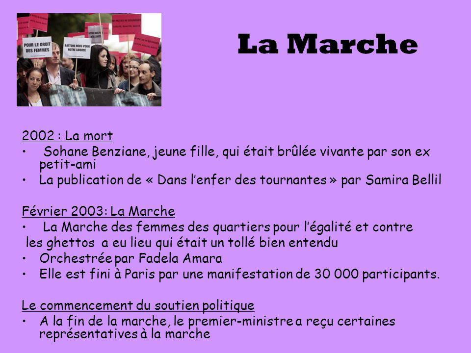 La Marche 2002 : La mort. Sohane Benziane, jeune fille, qui était brûlée vivante par son ex petit-ami.