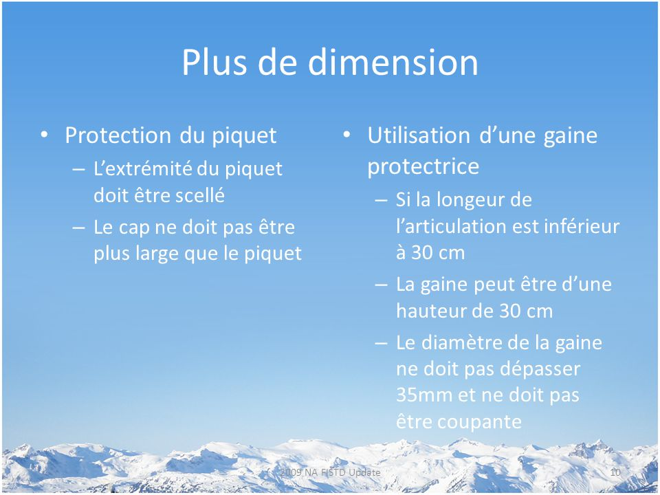 Plus de dimension Protection du piquet