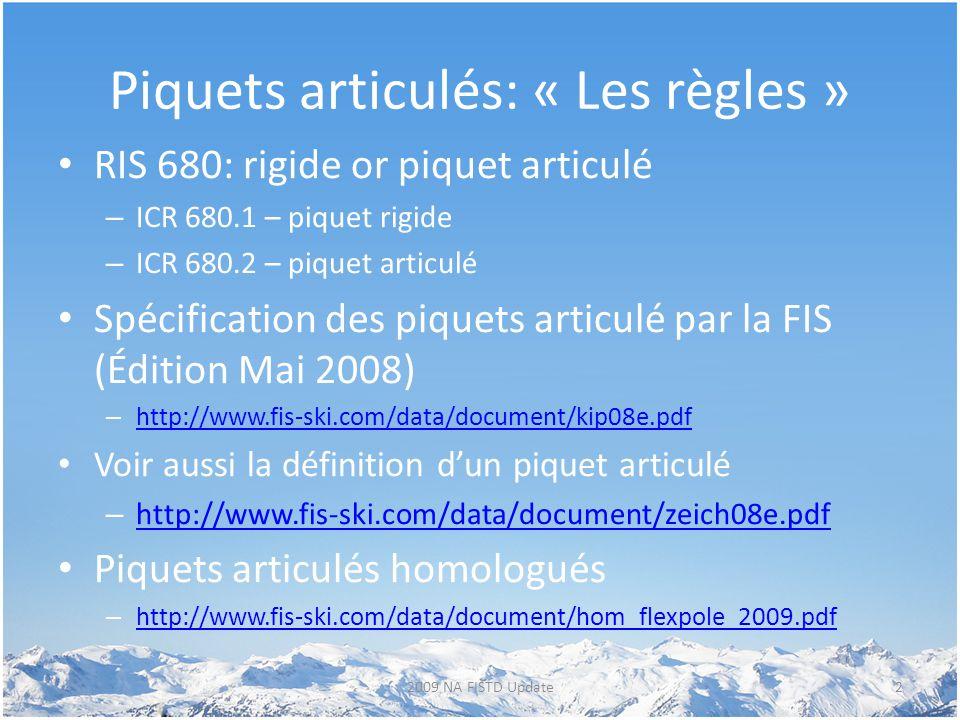 Piquets articulés: « Les règles »