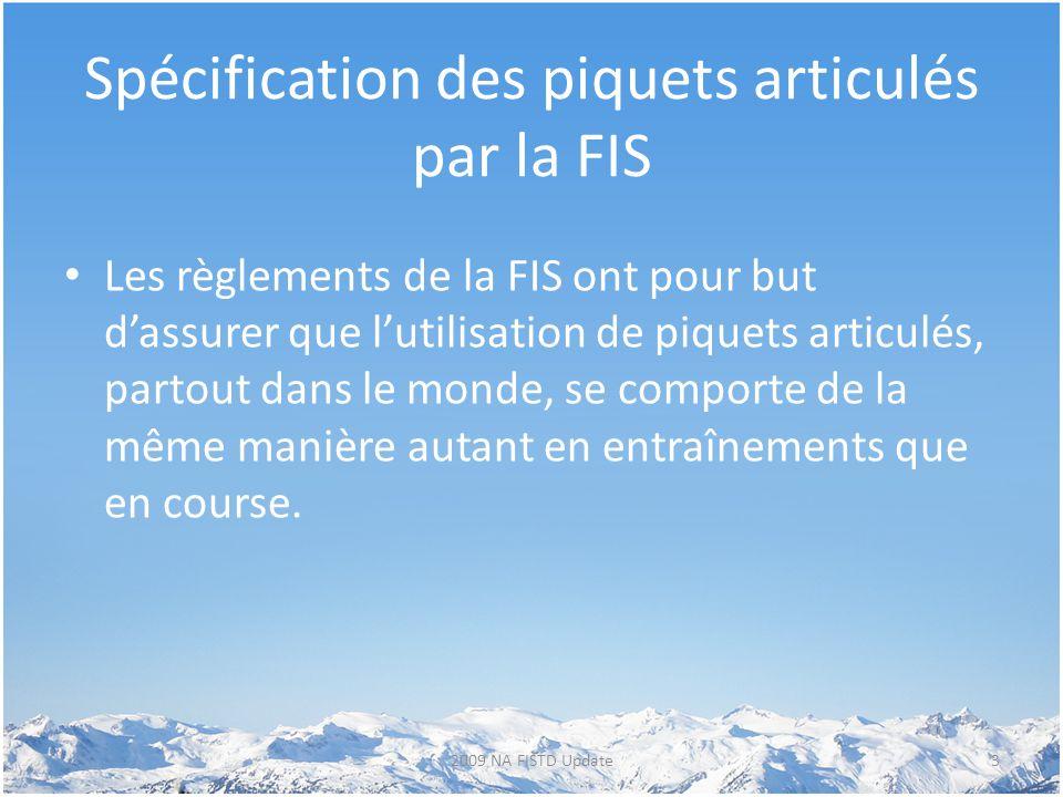 Spécification des piquets articulés par la FIS
