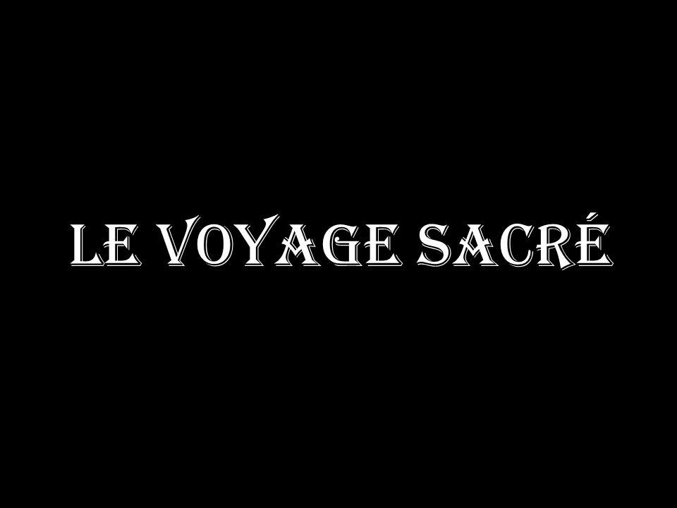 Le voyage sacré
