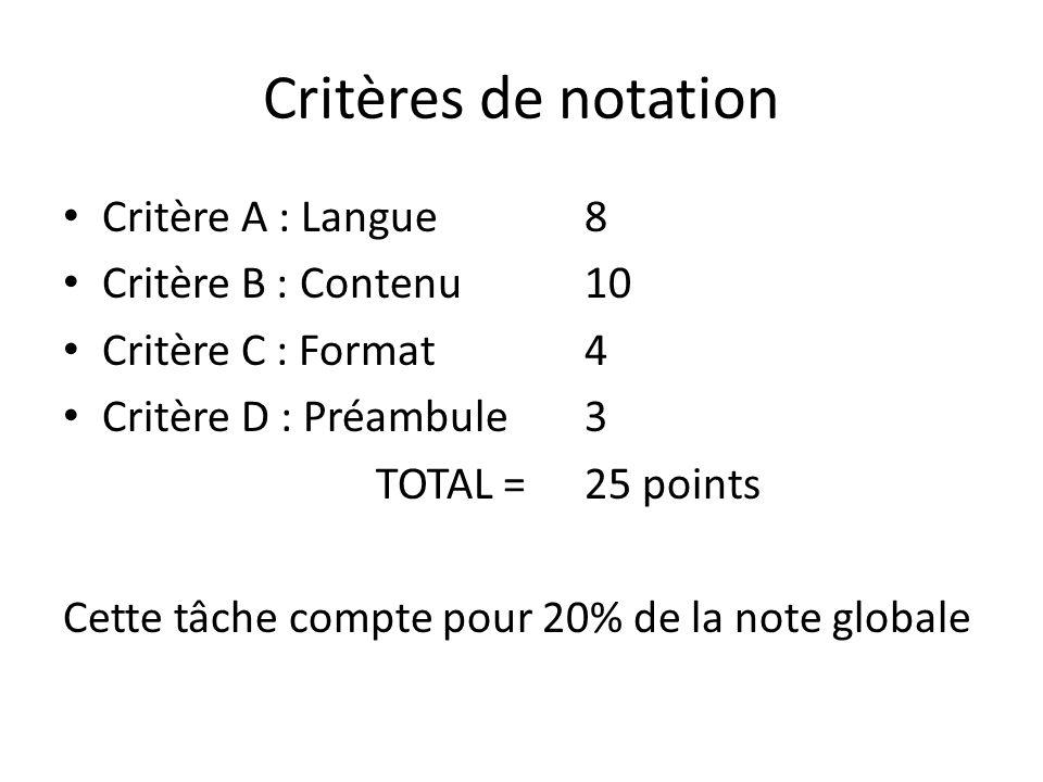 Critères de notation Critère A : Langue 8 Critère B : Contenu 10