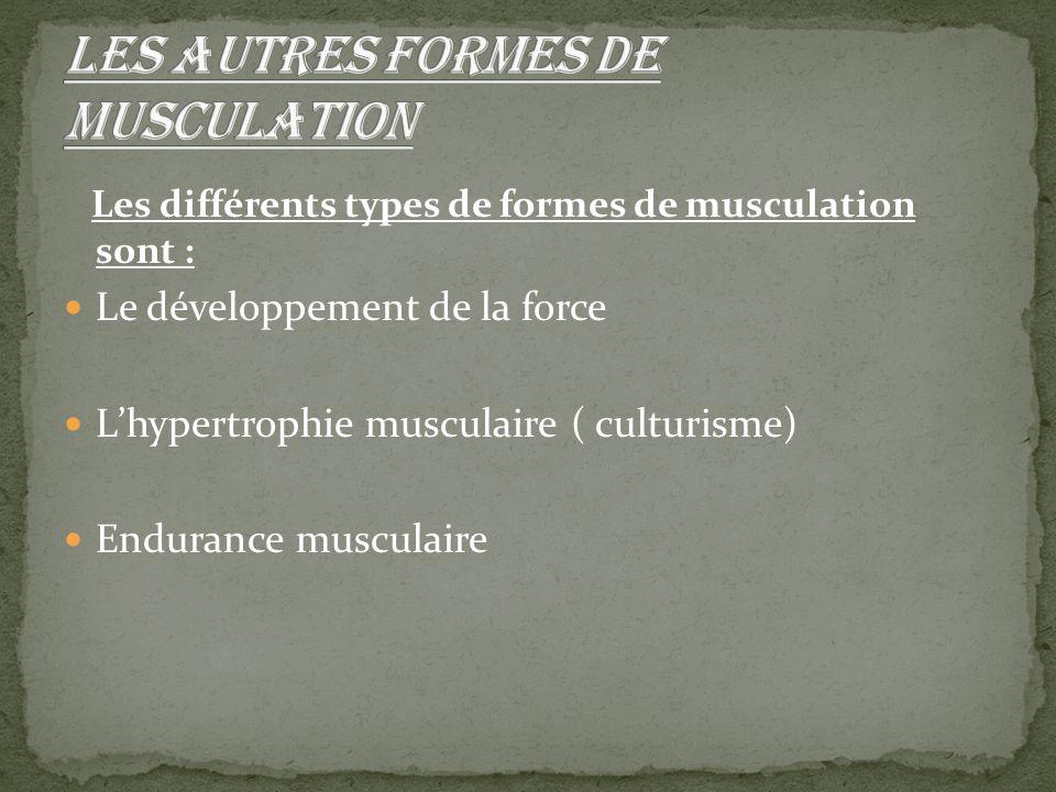 Les autres formes de musculation