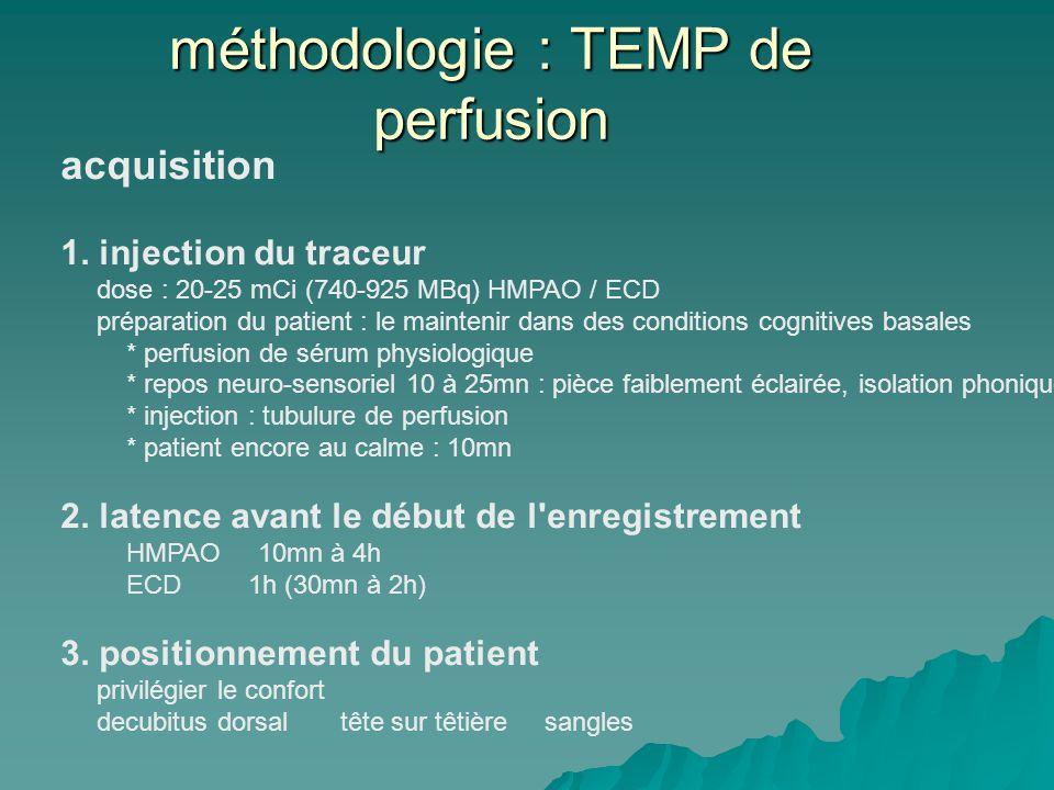 méthodologie : TEMP de perfusion