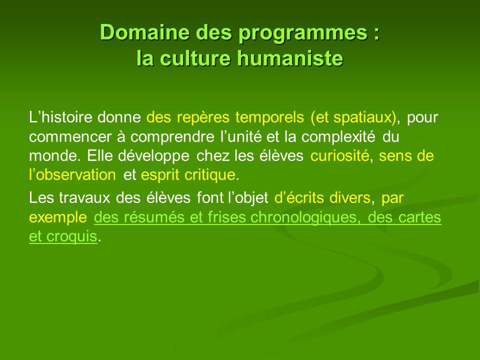 Domaine des programmes : la culture humaniste
