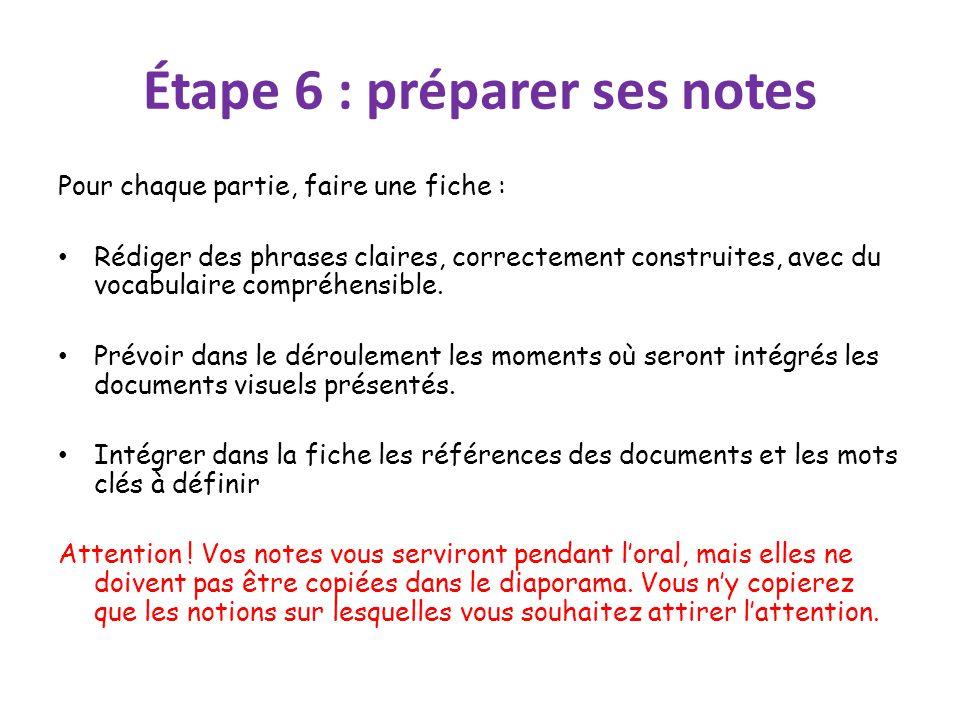 Étape 6 : préparer ses notes