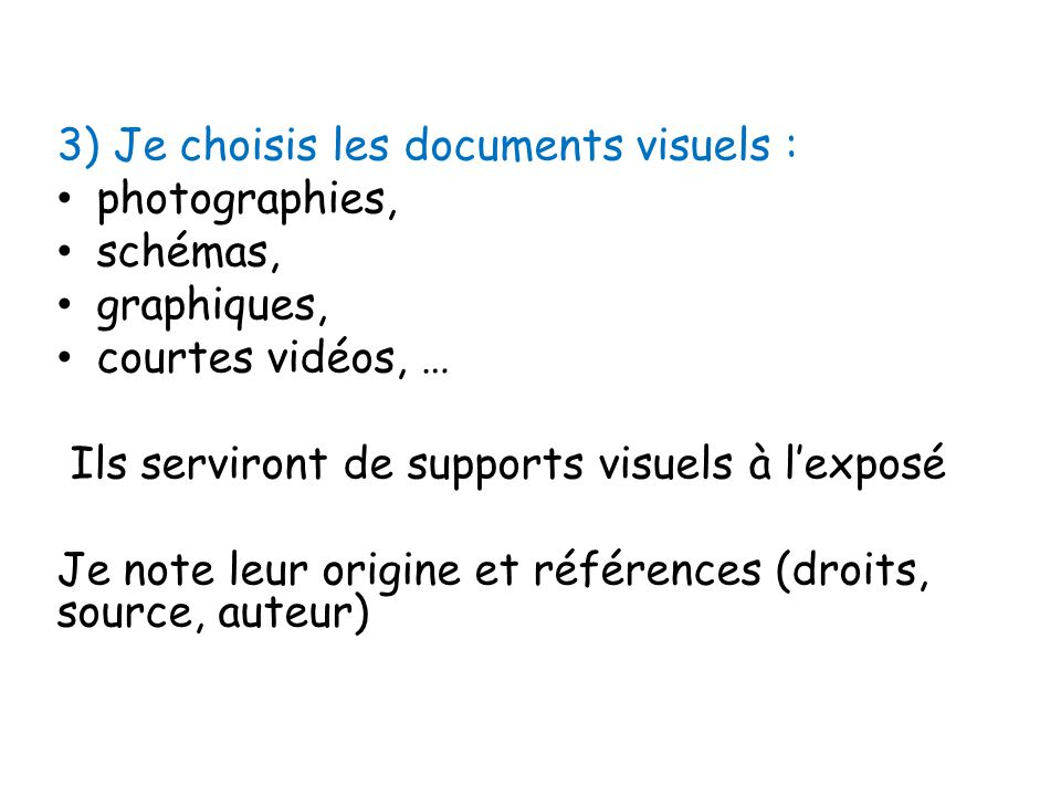 3) Je choisis les documents visuels :
