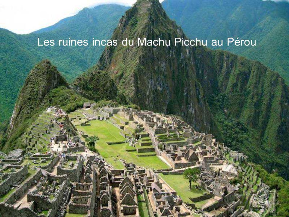 Les ruines incas du Machu Picchu au Pérou
