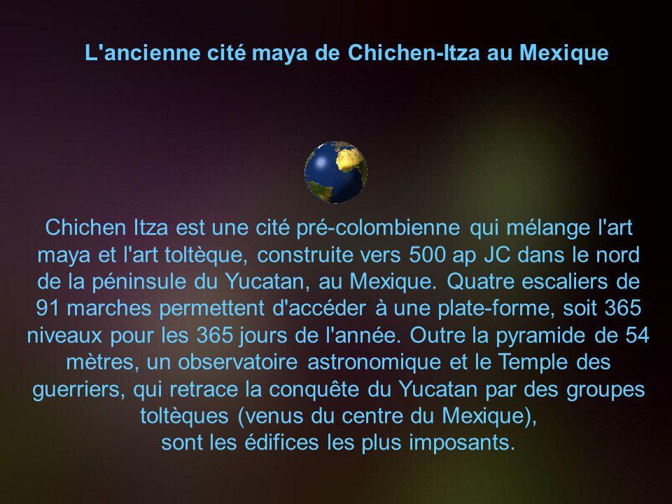 L ancienne cité maya de Chichen-Itza au Mexique