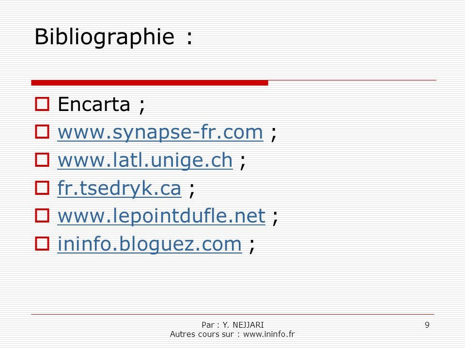 Par : Y. NEJJARI Autres cours sur : www.ininfo.fr