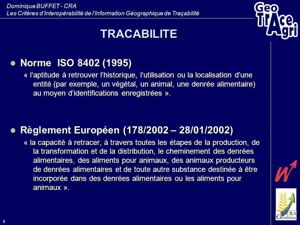 TRACABILITE Norme ISO 8402 (1995)
