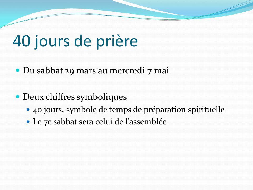 40 jours de prière Du sabbat 29 mars au mercredi 7 mai