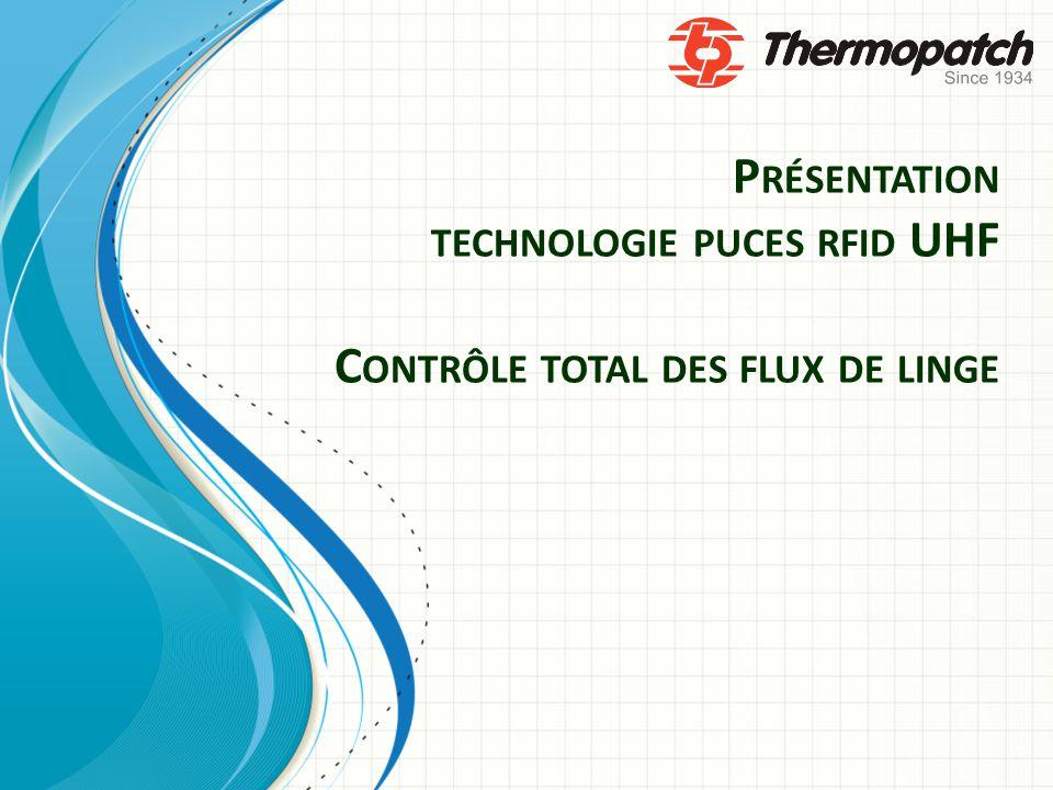 Présentation technologie puces rfid UHF Contrôle total des flux de linge