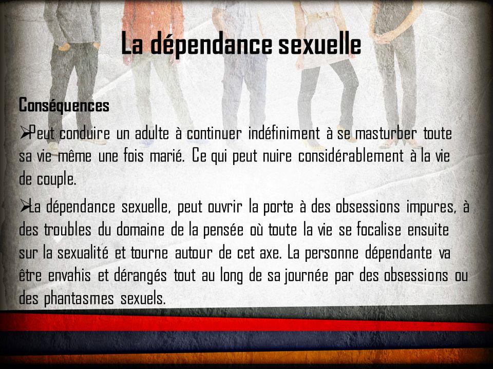 La dépendance sexuelle