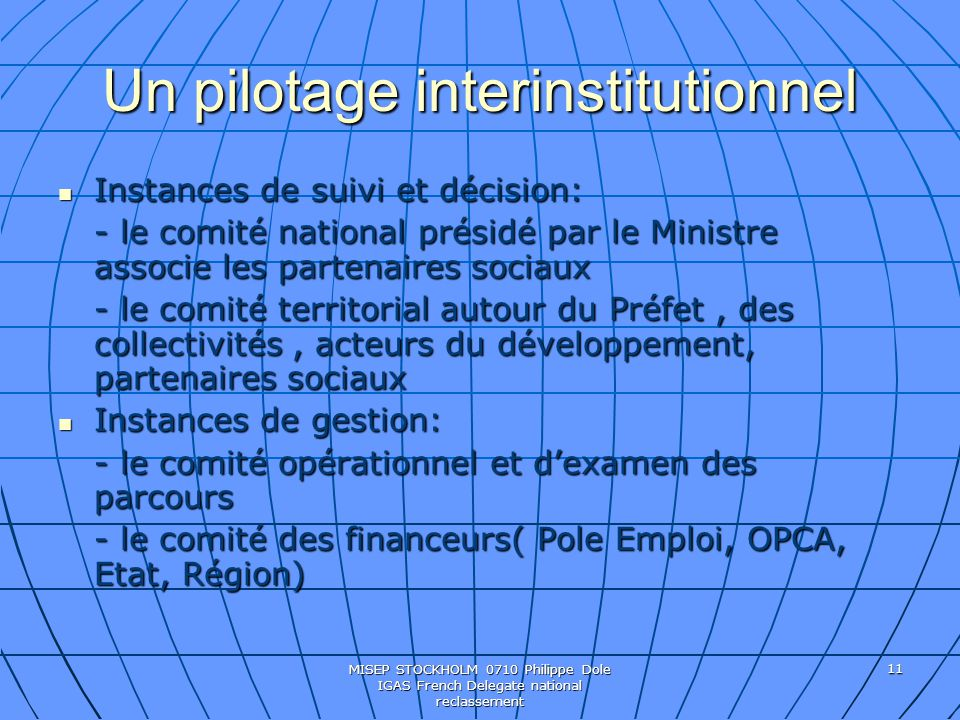Un pilotage interinstitutionnel