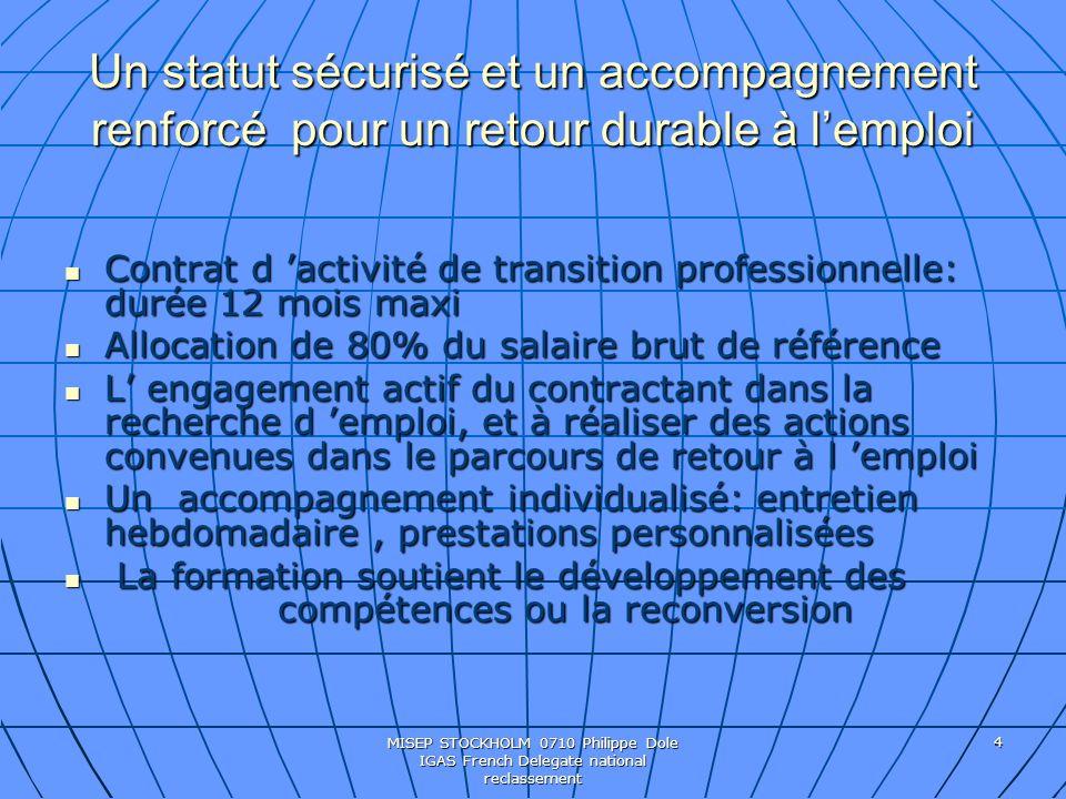 Un statut sécurisé et un accompagnement renforcé pour un retour durable à l'emploi
