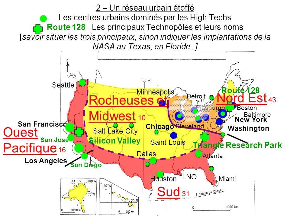 Nord Est 43 Rocheuses et Midwest 10 Ouest Pacifique 16 Sud 31